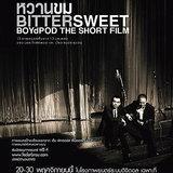 หนัง BitterSweet BoydPod The Short Film