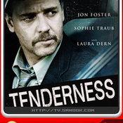 หนัง TENDERNESS