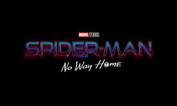 เลิกแกงแล้วจ้า! Spider-Man 3 ประกาศชื่อทางการ Spider-Man: No Way Home