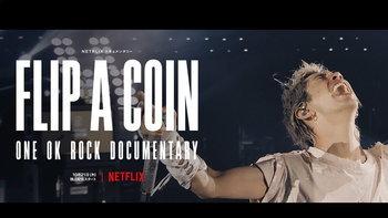 เพลง ONE OK ROCK ที่ไม่ควรพลาด ต้อนรับหนังสารคดี Flip a Coin บน Netflix
