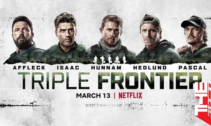 [รีวิว] Triple Frontier ปล้น ล่า ท้านรก – อัตราแลกเปลี่ยนของสงครามและศักดิ์ศรี