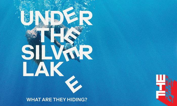 [รีวิว] Under the Silver Lake เมา มัน จัง หนังชิงคานส์