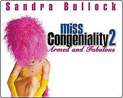 MISS. CONGENIALITY 2 : ARMED AND FABULOUS