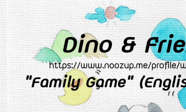 """Dino and Friends : """"Family Game"""" (English version)"""