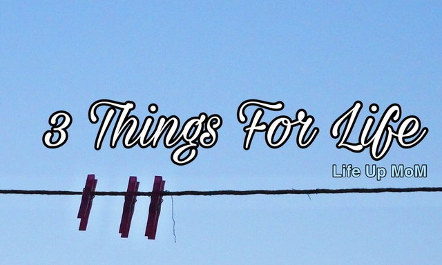 3 สิ่งที่ทำให้ชีวิตดีขึ้น...