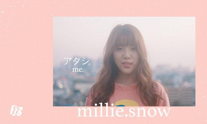 Me. (.) ซิงเกิ้ลใหม่จาก Millie Snow เอาใจแฟน J-Pop