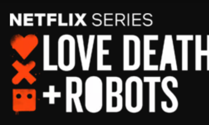 Love, Death and Robots [2019]
