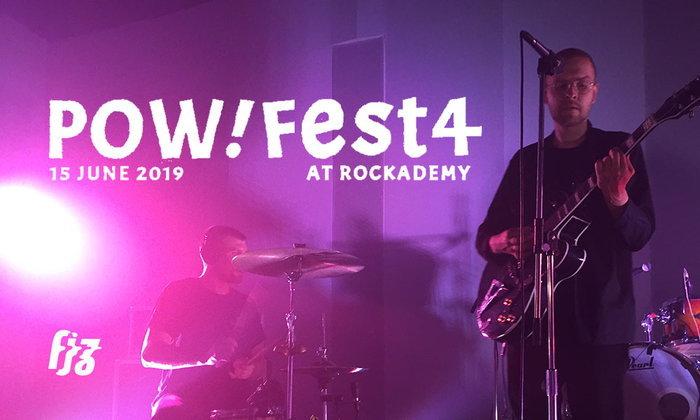 Pow Fest 4 จัดเต็มกับวงดรีมป๊อปไทย และโชว์แรกของ Bearwear กับ Motorama