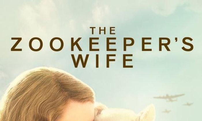Zookeeper s Wife อีกหนึ่งบุคคลที่น่ายกย่อง [รีวิว]