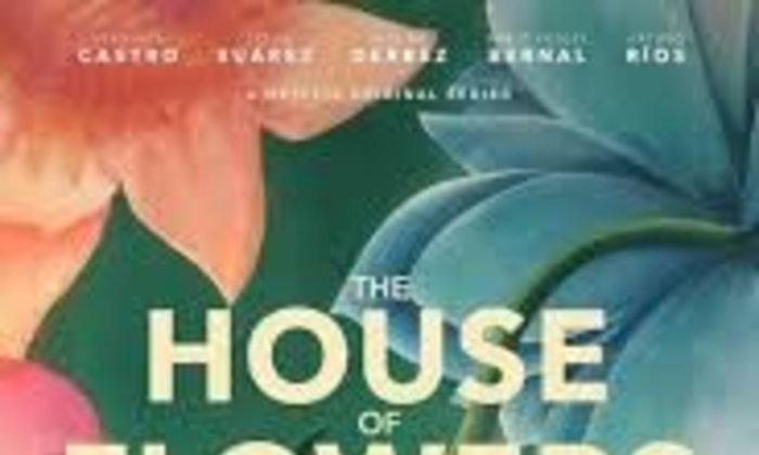 The house of flowers ซีรี่ย์ละตินอเมริกันที่มาพร้อมประเด็น LGBTQ และ สังคมชนชั้นในเม็กซิโก