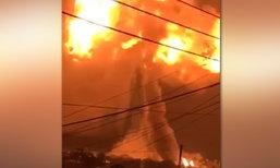 เหมือนฉากหายนะ ปั๊มน้ำมันระเบิด ลูกไฟจ้าเห็นทั้งเมือง