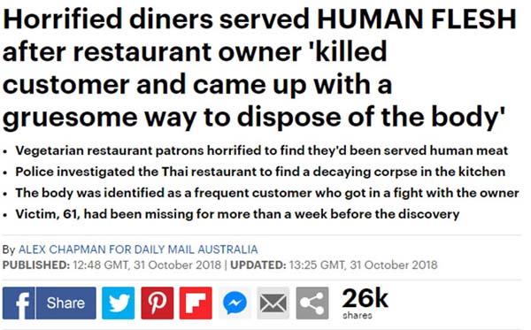 """Daily Mail พาดหัวหัวข่าว """"สยอง ร้านอาหารเสิร์ฟเนื้อมนุษย์ หลังเจ้าของร้านฆ่าลูกค้า แล้วกำจัดศพอย่างโหดเหี้ยม"""" มียอดแชร์แล้วกว่า 26,000 ครั้ง"""