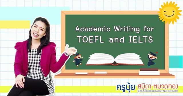 Academic Writing for IELTS & TOEFL by Kru Nui