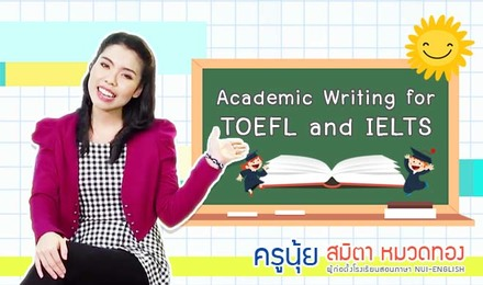 Academic Writing for IELTS & TOEFL by Kru Nui