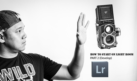 How to Start on Lightroom (Part 2 Develop)