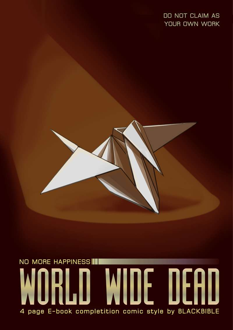 (ONESHOT 2014) No More Happiness -World wide dead-