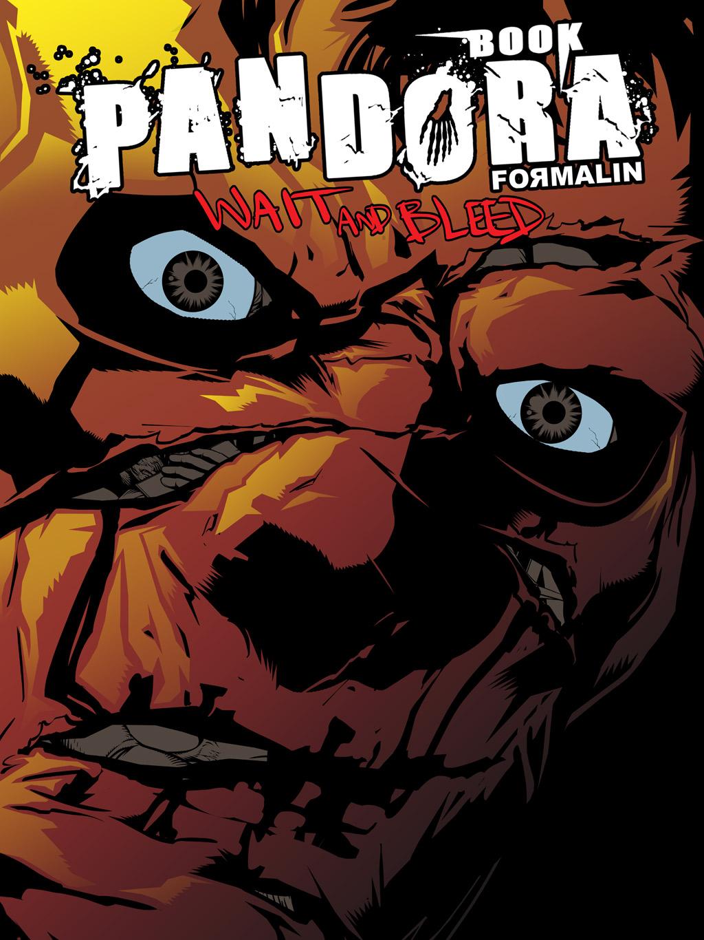 Pandora Book 2 : Wait and Bleed