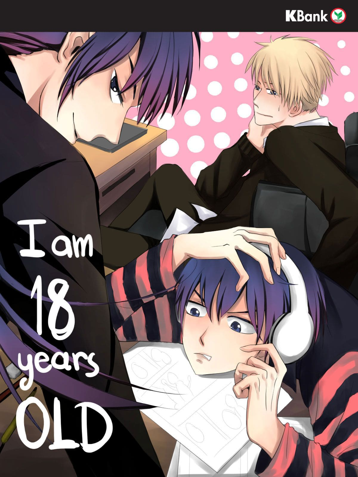 I'm 18  years old (KBank Comics Contest)