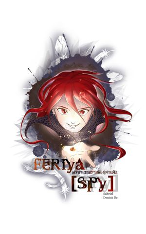 Feriya [Spy] วายร้ายพันธุ์สายลับ