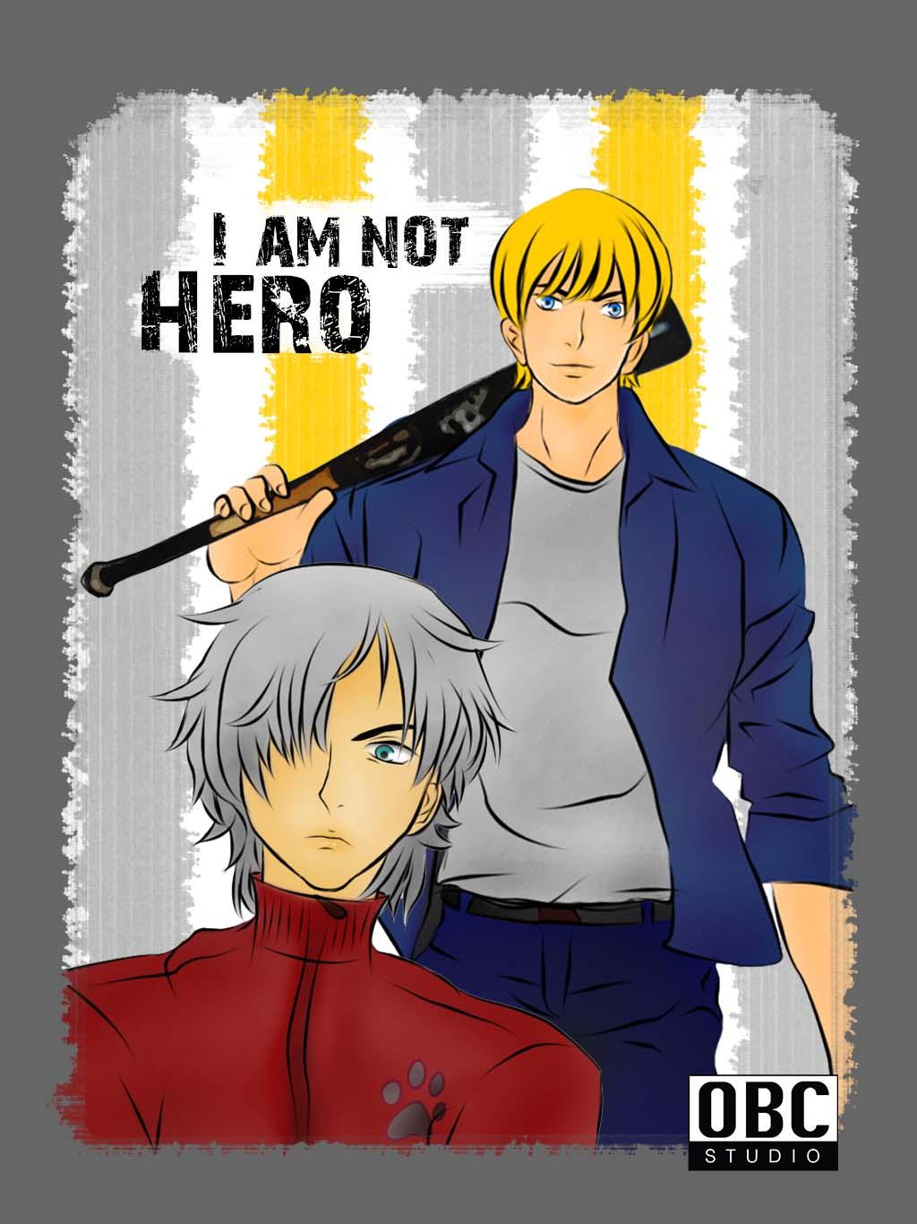 I'am not hero (พระเอกตาย คอนเทสต์)