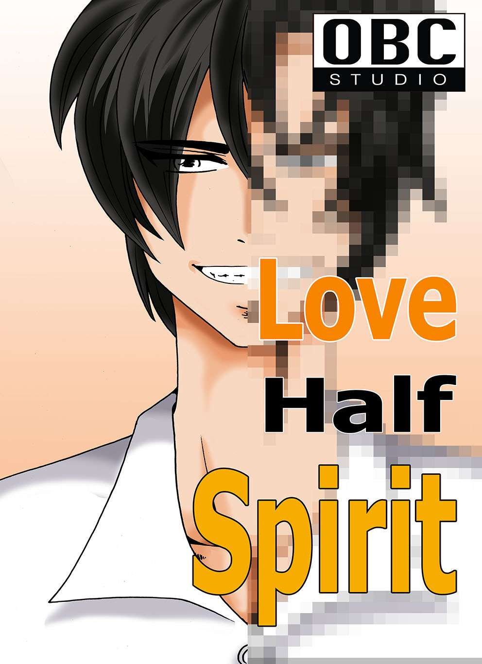 Love Half Spirit (พระเอกตาย คอนเทสต์)