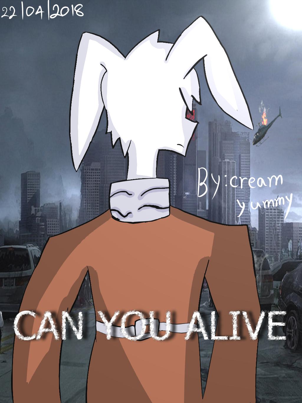 Can you alive ที่สุดแห่งชีวิต