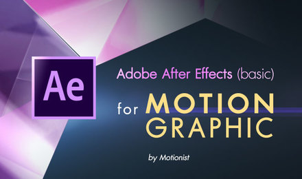 Basic Motion Graphic ด้วย Adobe After Effects