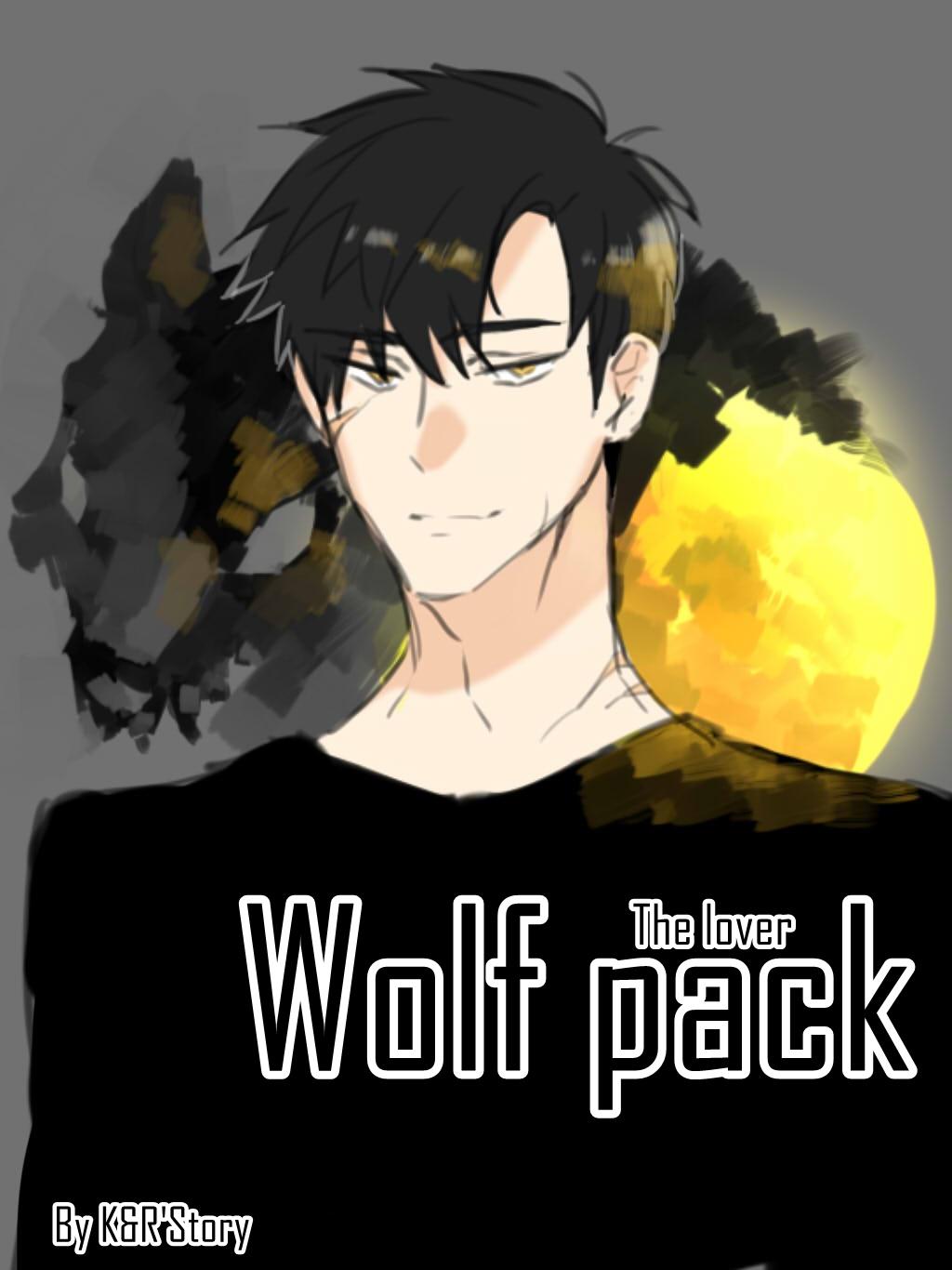 Wolf pack the lover : นักรักยอดแย่
