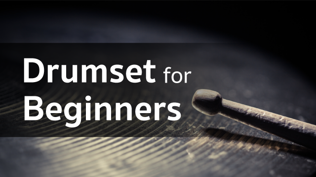 Drumset​ for Beginners