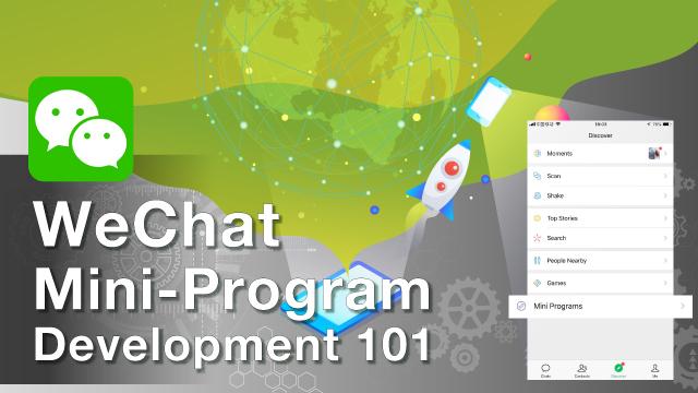WeChat Mini-Program Development 101