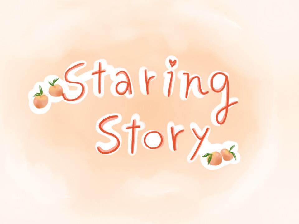Staring stories