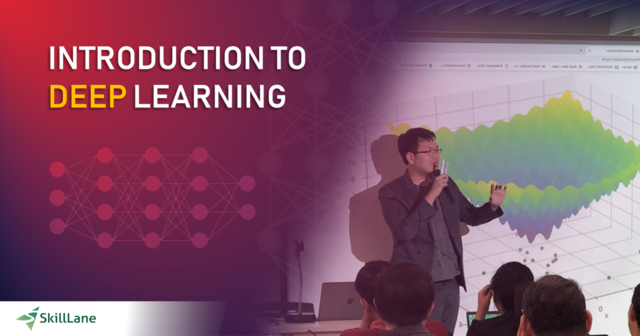 Introduction to Deep Learning เจาะลึกเบื้องหลังความฉลาดของ AI