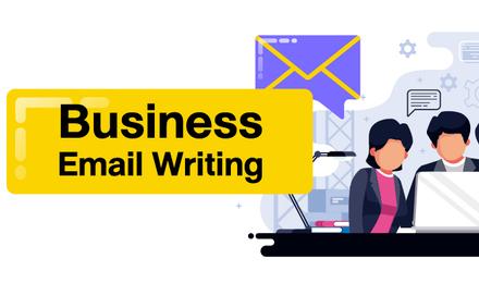 Business Email Writing เขียนอีเมลธุรกิจทันใจ ใช้ได้จริง