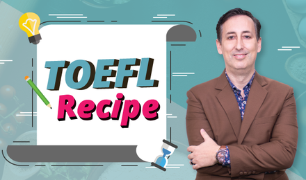 TOEFL Recipe สูตรสำเร็จพิชิต TOEFL iBT Speaking