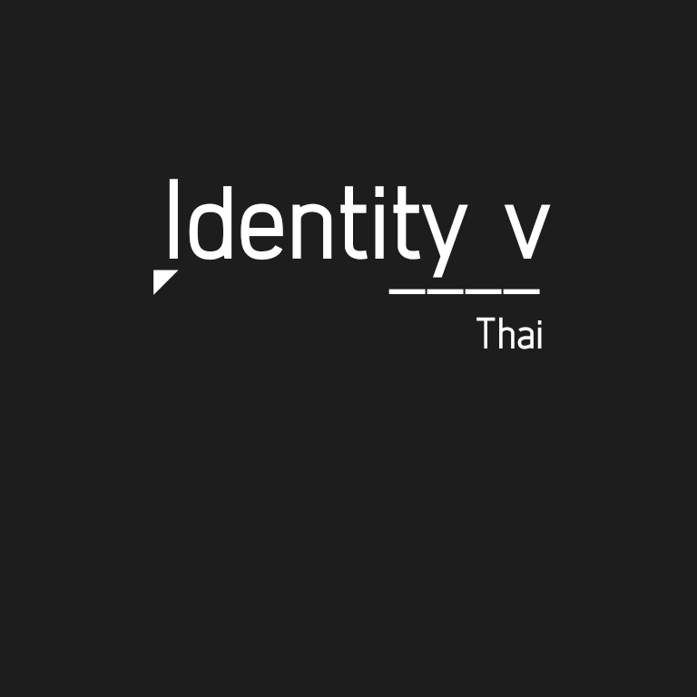 Identity v Thai