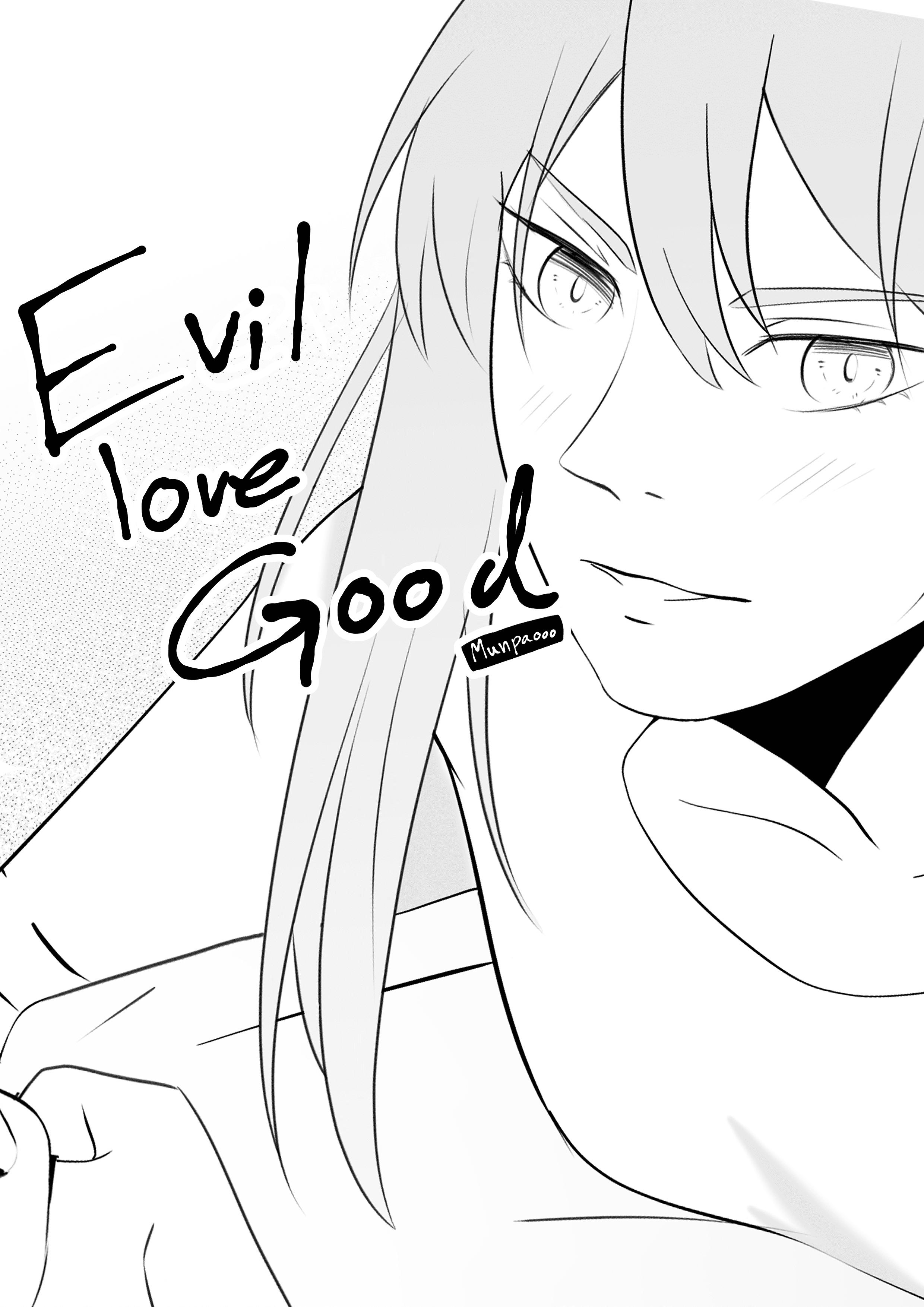 Evil love Good (one shot)
