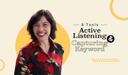 8 Tools Active Listening & Capturing Keyword (พิเศษ 7C Model)