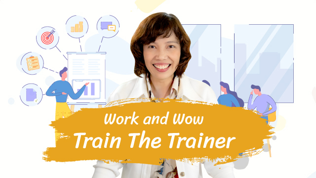 Work and Wow Train the Trainer
