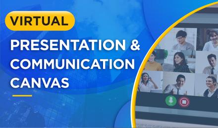 Virtual Presentation & Communication Canvas พูดและนำเสนอออนไลน์แบบมือโปร