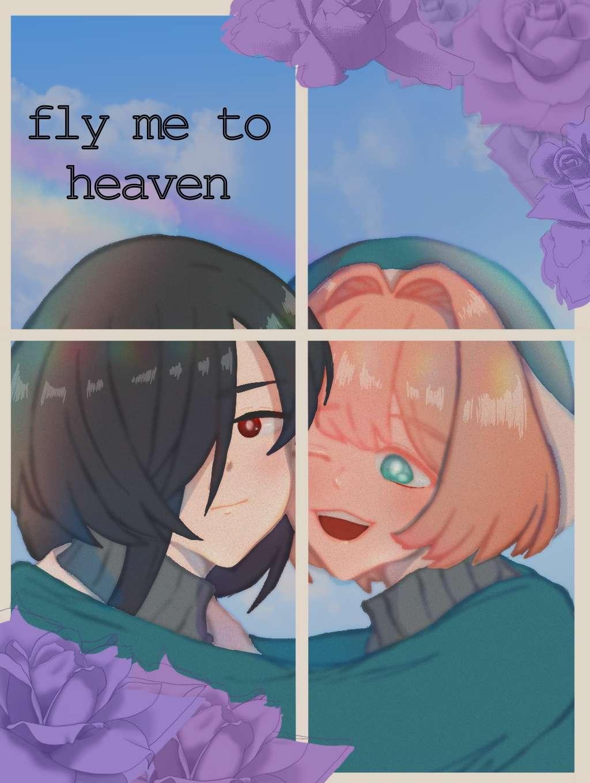 Fly me to heaven ขยับปีกสู่ฟากฟ้า