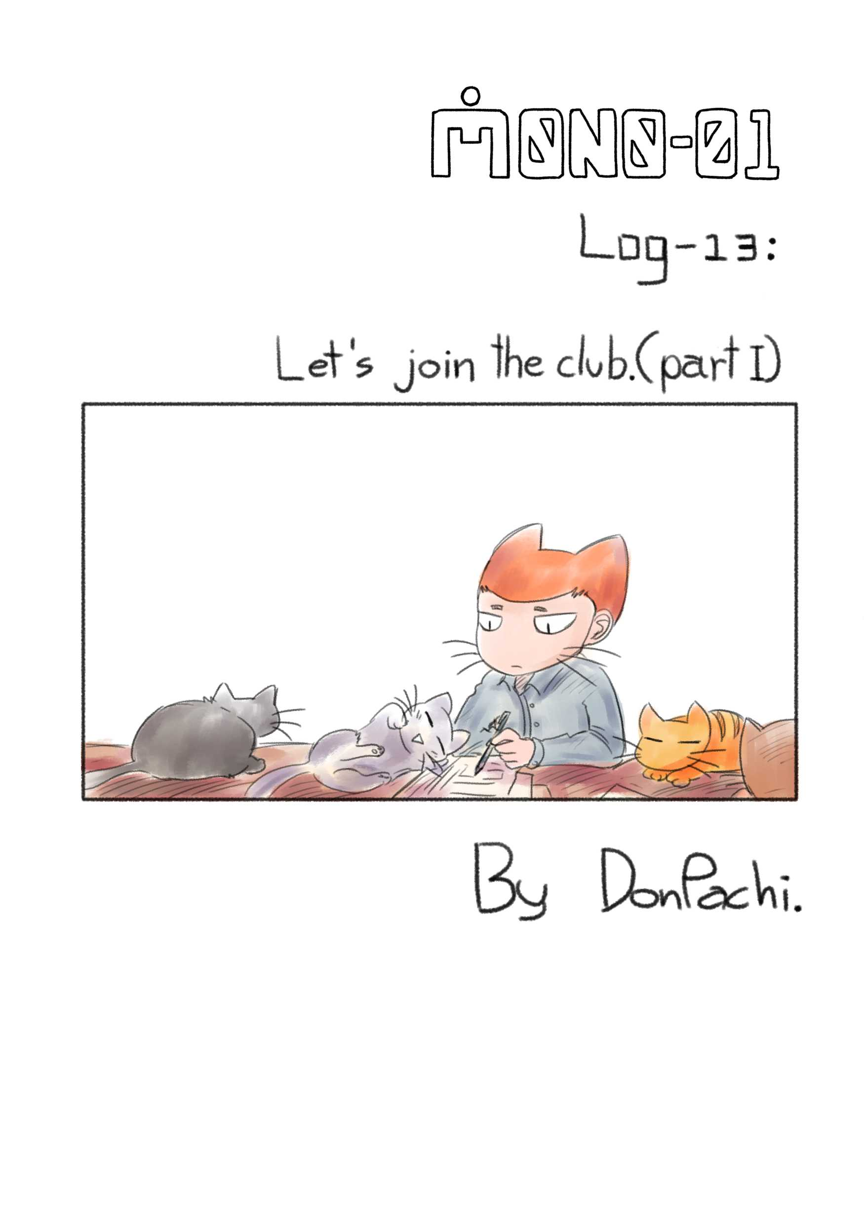 Log-13 - Let's join the club.(Part I)