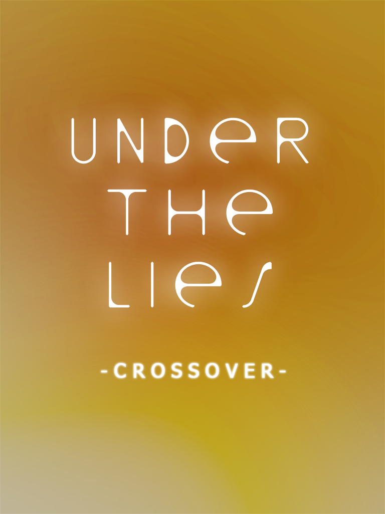 Extra #02 : Under the lies