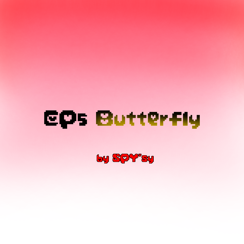 EP5 - Butterfly
