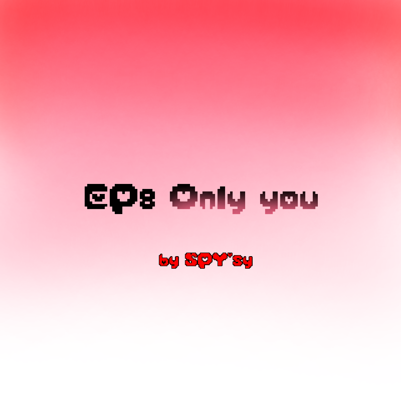 EP8 - Only you