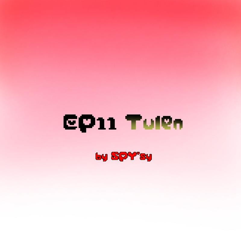 EP11 - Tulen
