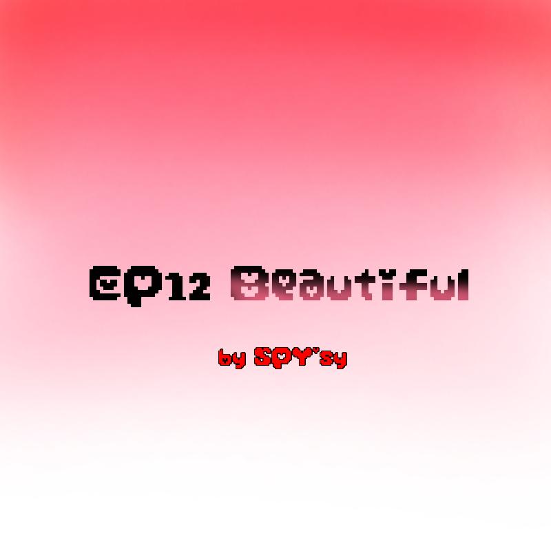 EP12 - Beautiful