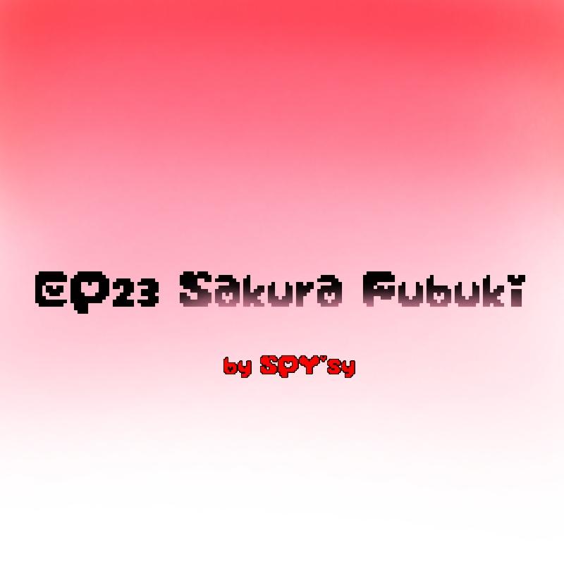 EP23 - Sakura Fubuki