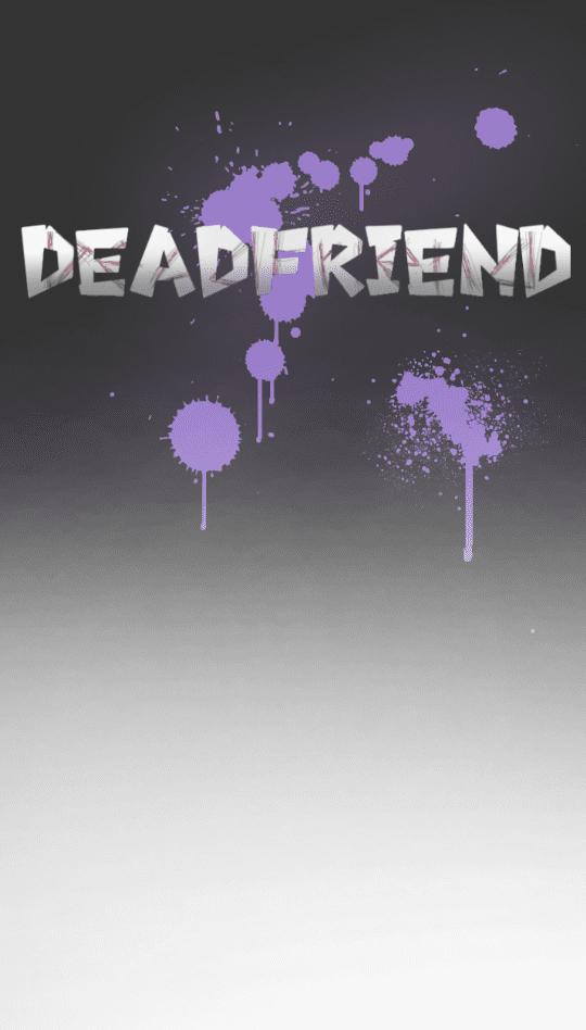 DeadFriend - บทนำ