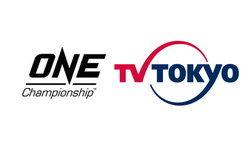 บิ๊กดีลอีกแล้ว! ONE Championship จับมือ TV Tokyo รุกตลาดผู้ชมญี่ปุ่น