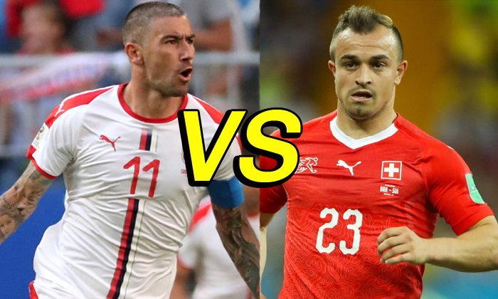 พรีวิว ฟุตบอลโลก 2018 รอบแบ่งกลุ่ม กลุ่มอี : เซอร์เบีย VS สวิตเซอร์แลนด์